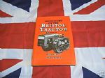 History of The Bristol Tractor 1932-1947 By G Stannard